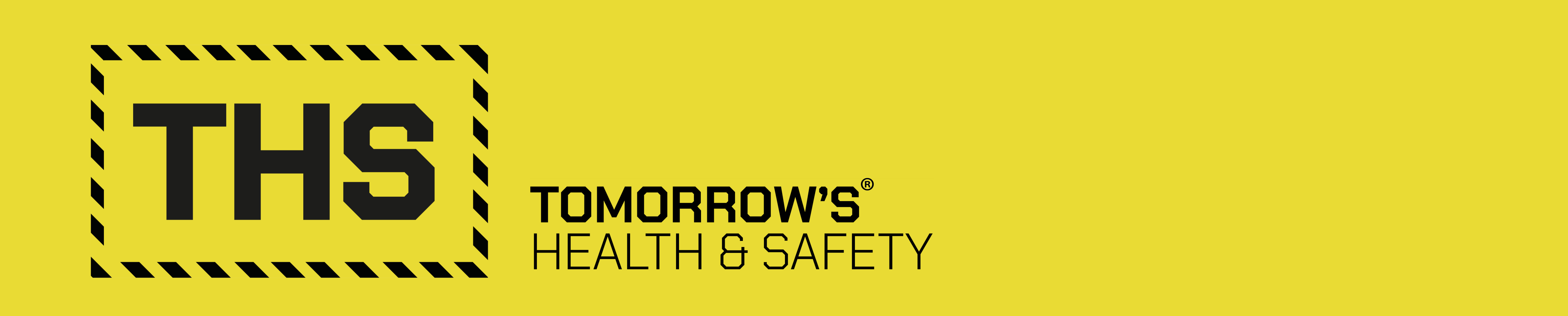 Tomorrow's Health and Safety